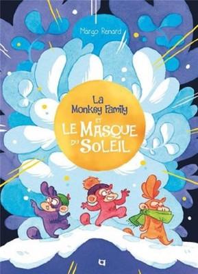 vignette de 'Monkey family<br /> La Monkey family et le masque du soleil (Margo Renard)'