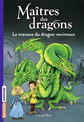 """Afficher """"Maîtres des dragons n° 5 La menace du dragon venimeux"""""""