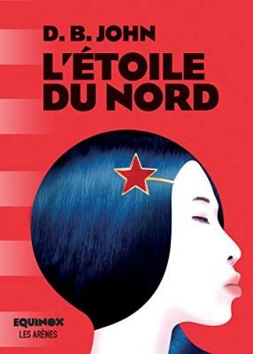 vignette de 'L'Étoile du nord (D.B. John)'