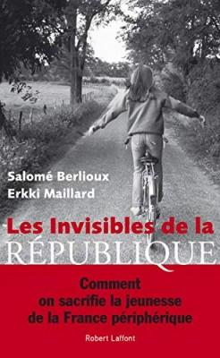 vignette de 'Les invisibles de la République (Salomé Berlioux)'