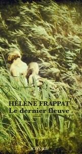 """Afficher """"Le dernier fleuve"""""""