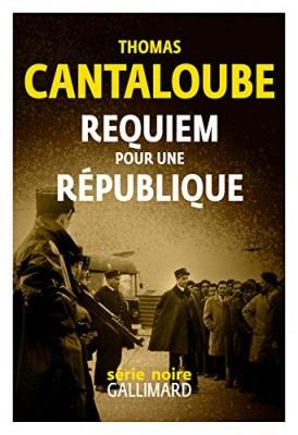 """Afficher """"Requiem pour une République"""""""
