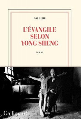 vignette de 'L'Evangile selon Yong Sheng (Sijie Dai)'