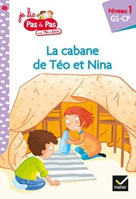 """Afficher """"Je lis pas à pas avec Téo et Nina n° 2 La cabane de Téo et Nina"""""""
