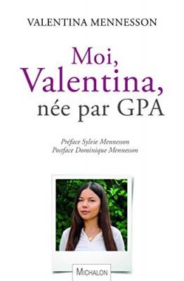 "Afficher ""Moi, Valentina, enfant née par GPA"""