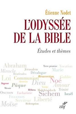 """Afficher """"L'Odyssée de la Bible : Etudes et thèmes"""""""