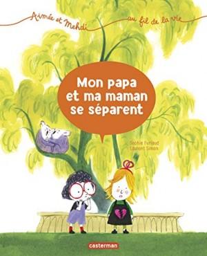 """Afficher """"Aimée et Mehdi au fil de la vie n° 1 Mon papa et ma maman se séparent"""""""