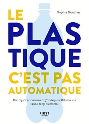"""Afficher """"Le plastique c'est pas automatique"""""""