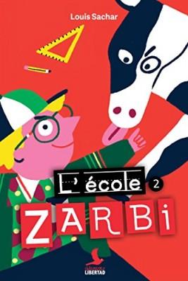 "Afficher ""Ecole Zarbi (L') n° 2 Ecole Zarbi, tome 2 (L')"""