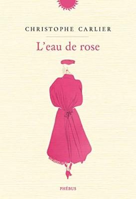 L'eau de rose, Christophe Carlier