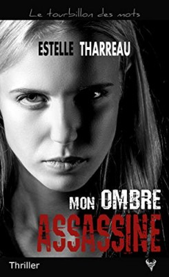 vignette de 'Mon ombre assassine (Estelle Tharreau)'