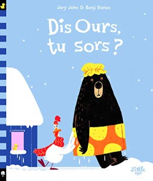 """Afficher """"Dis Ours, tu sors ?"""""""