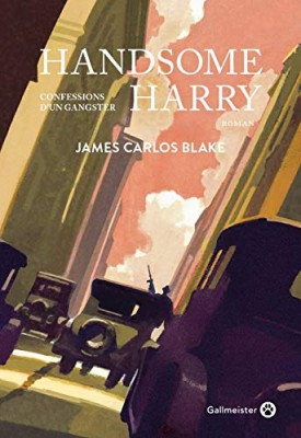 vignette de 'Handsome Harry (James Carlos Blake)'