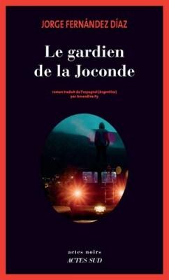 """Afficher """"Le gardien de la Joconde"""""""