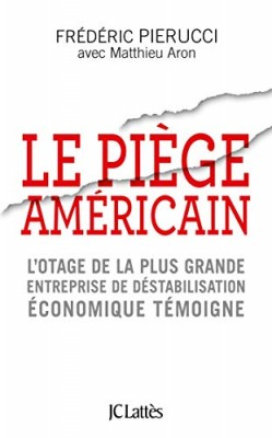 vignette de 'Le Piège américain (Frédéric Pierucci)'