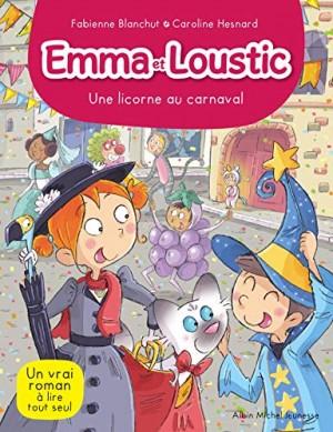 """Afficher """"Emma et Loustic n° 9 Une licorne au carnaval"""""""