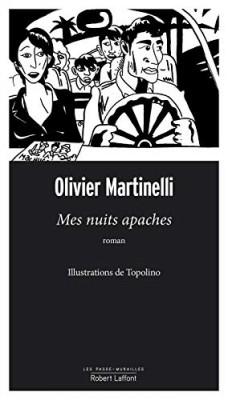 vignette de 'Mes nuits apaches (Martinelli Olivier)'