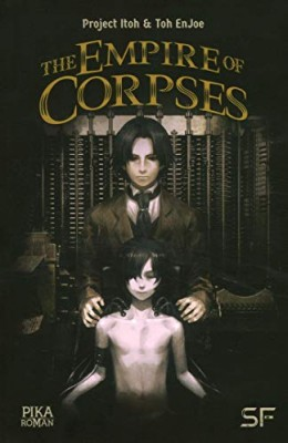"Afficher ""The empire of corpses"""