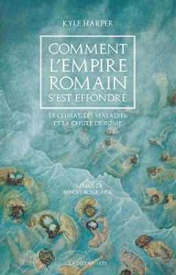 vignette de 'Comment l'Empire romain s'est effondré (Kyle Harper)'