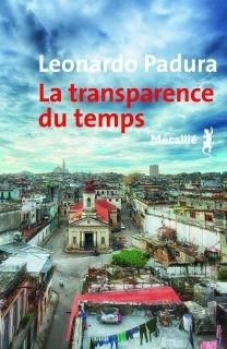 """Afficher """"La transparence du temps"""""""