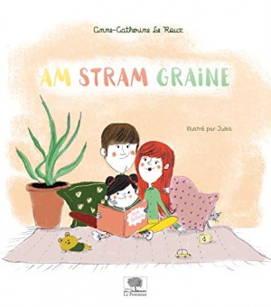 """Afficher """"Am Stram Graine"""""""