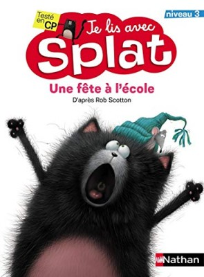 """Afficher """"Je lis avec Splat - Une fête à l'école"""""""