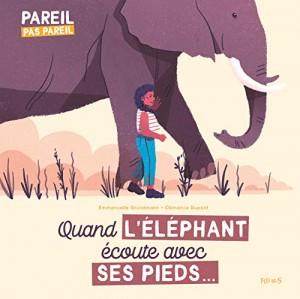 """Afficher """"Quand l'éléphant écoute avec ses pieds..."""""""