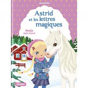 """Afficher """"Minimiki n° 25 Astrid et les lettres magiques"""""""