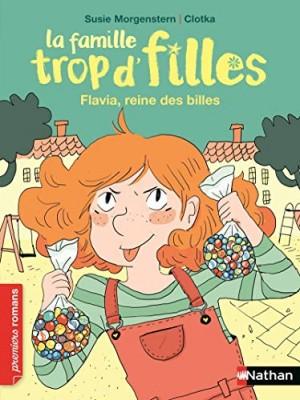"""Afficher """"La famille trop d'filles - Flavia, reine des billes"""""""