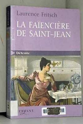 """Afficher """"La faïencerie de Saint-Jean"""""""