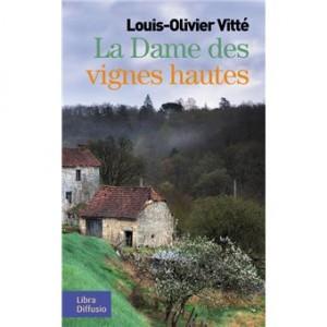 """Afficher """"La dame des vignes hautes"""""""