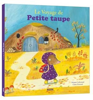 """Afficher """"Le voyage de Petite taupe"""""""