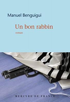 vignette de 'Un bon rabbin (Manuel Benguigui)'