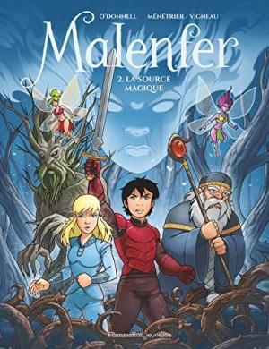 """Afficher """"Malenfer. 2, la source magique"""""""
