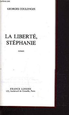 """Afficher """"La Liberté, Stéphanie"""""""