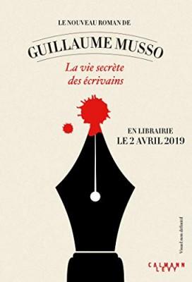 vignette de 'La vie secrète des écrivains (Guillaume Musso)'