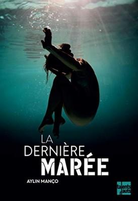 """Afficher """"Dernière marée (La)"""""""
