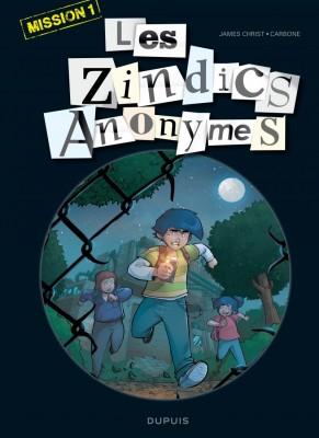 """Afficher """"Les Zindics anonymes n° 1 Les Zindics anonymes mission 1"""""""