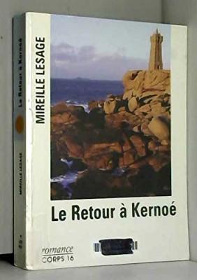 """Afficher """"Le retour à Kernoé"""""""