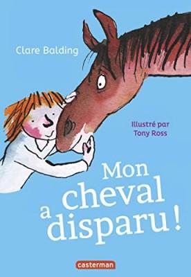 "Afficher ""Mon cheval très spécial n° 2 Mon cheval a disparu !"""