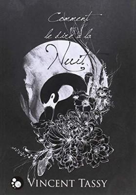 vignette de 'Comment le dire à la nuit (Vincent Tassy)'