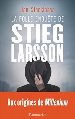 """Afficher """"La folle enquête de Stieg Larsson"""""""