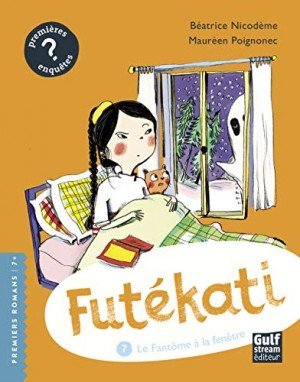 """Afficher """"Futékati n° 7 Le fantôme à la fenêtre"""""""