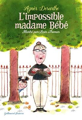 vignette de 'L'impossible madame Bébé (Agnès Desarthe)'