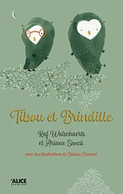"""Afficher """"Tibou et Brindille"""""""