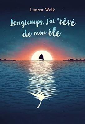 """Afficher """"Longtemps, j'ai rêve de mon île"""""""