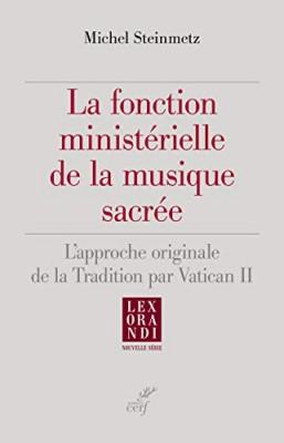 La fonction ministérielle de la musique sacrée