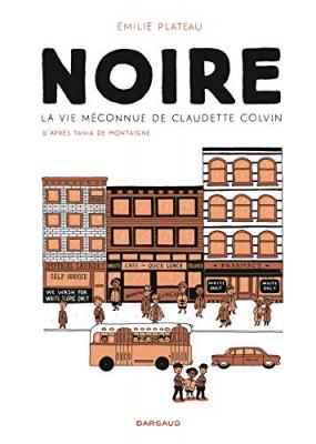 vignette de 'Noire (Émilie Plateau)'