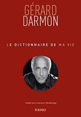 """Afficher """"Le dictionnaire de ma vie"""""""