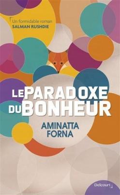 """Afficher """"Le paradoxe du bonheur"""""""